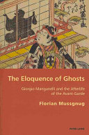 The Eloquence of Ghosts