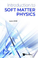 Introduction To Soft Matter Physics