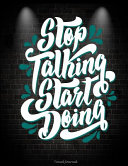 Stop Talking Start Doing: Travel Journal