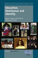 Education, Dominance and Identity [Pdf/ePub] eBook