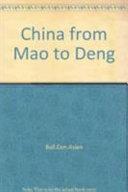 China from Mao to Deng