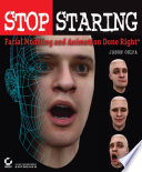 Stop Staring  : Facial Modeling and Animation Done Right