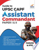 Guide to UPSC CAPF Assistant Commandant Paper I   II