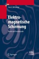 Elektromagnetische Schirmung: Theorie und Praxisbeispiele