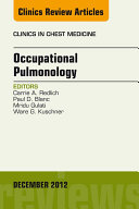 Occupational Pulmonology  An Issue of Clinics in Chest Medicine   E Book