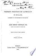 Lectures on the Present Position of Catholics in England Book