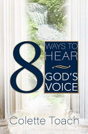8 Ways To Hear God S Voice