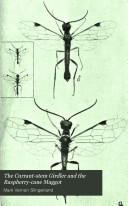 The Currant-stem Girdler and the Raspberrycane Maggot