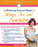 The Politically Incorrect Guide to Women, Sex And Feminism - Seite 102