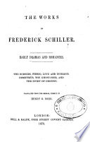 The Works of Frederick Schiller Early Dramas and Romances Pdf/ePub eBook