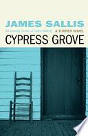 Cypress Grove Book
