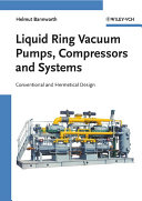 Liquid Ring Vacuum Pumps  Compressors and Systems