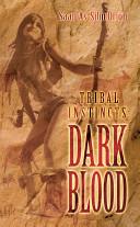 Tribal Instincts Book