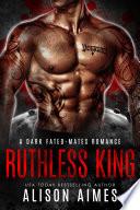 Ruthless King  A Dark Mafia Fated Mate Omegaverse Romance Book PDF