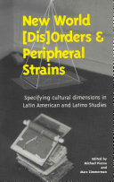 New World (dis)orders and Peripheral Strains
