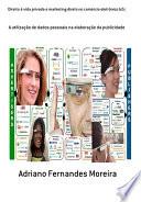 Direito à Vida Privada E Marketing Direto No Comércio Eletrônico B2c
