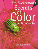Jim Zuckerman s Secrets of Color in Photography