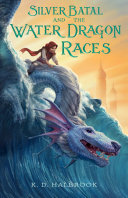 Pdf Silver Batal and the Water Dragon Races