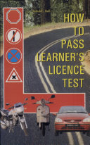 How to Pass Learner s Licence Test