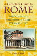 A Catholic's Guide to Rome