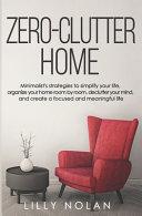 Zero Clutter Home