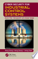 Cyber Security for Industrial Control Systems Book