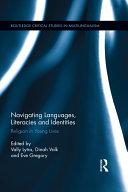Navigating Languages  Literacies and Identities