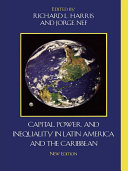 Capital, Power, and Inequality in Latin America and the Caribbean Pdf/ePub eBook