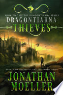 Dragontiarna  Thieves
