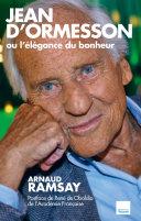 Pdf Jean D'Ormesson ou l'élégance du bonheur Telecharger