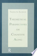 Theoretical Perspectives On Cognitive Aging Book PDF