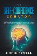 The Self Confidence Creator