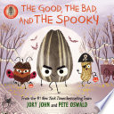 The Bad Seed Presents  The Good  the Bad  and the Spooky