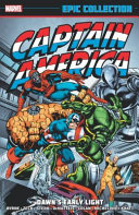 Captain America Epic Collection  Dawn s Early Light