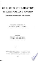Colloid Chemistry: Theory and methods. Biology and medicine [new materials