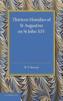Thirteen Homilies of St Augustine on St John XIV