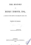 The history of Henry Esmond  esq   written by himself   By W M  Thackeray   Book PDF