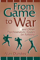 Pdf From Game to War and Other Psychoanalytic Essays on Folklore Telecharger