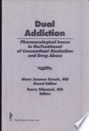 Dual Addiction