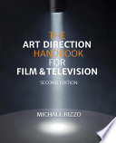 """The Art Direction Handbook for Film & Television"" by Michael Rizzo"
