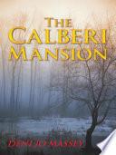 The Calberi Mansion