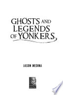 Ghosts and Legends of Yonkers Pdf/ePub eBook
