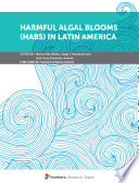 Harmful Algal Blooms (HABs) in Latin America
