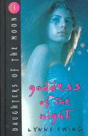 Daughters of the Moon: Goddess of the Night - Book #1