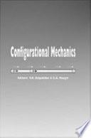 Configurational Mechanics