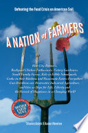 A Nation of Farmers  : Defeating the Food Crisis on American Soil