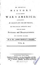 An Impartial History of the Present War in America