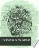 The forging of the anchor, a poem