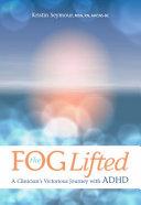 The Fog Lifted
