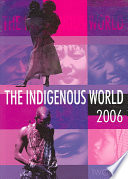 The Indigenous World 2006